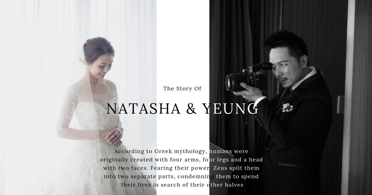 Wedding Day of Natasha and Yeung|流浪人間的半身 -- 愛情是一輩子的經營與守護